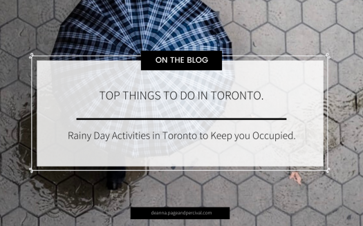 Deanna Allegranza Blog - Things to do in Toronto