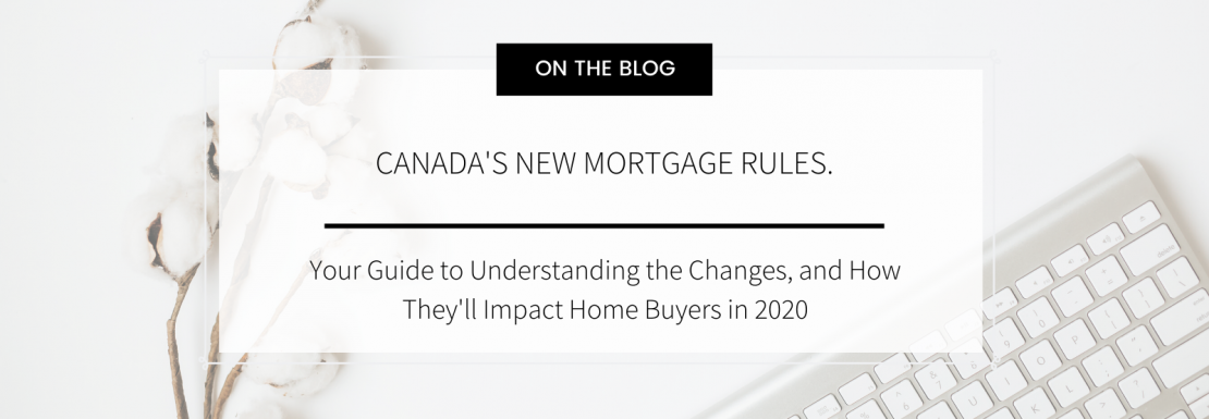 Deanna Allegranza Blog New Canadian Mortgage Rules